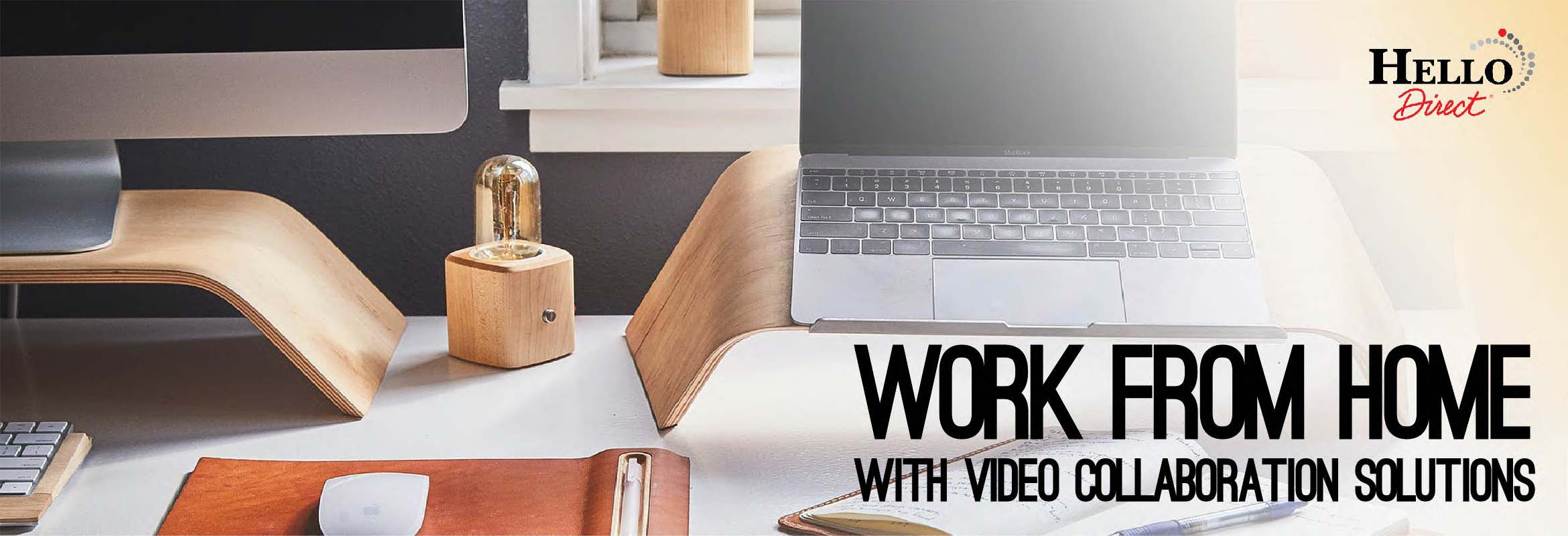 Work From Home Video Conferencing at Hello Direct